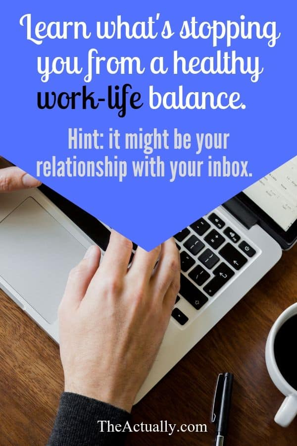 Mindful email checking to improve work life balance