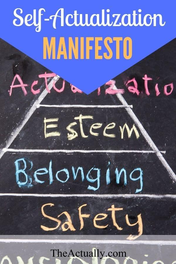 Self-actualization manifesto