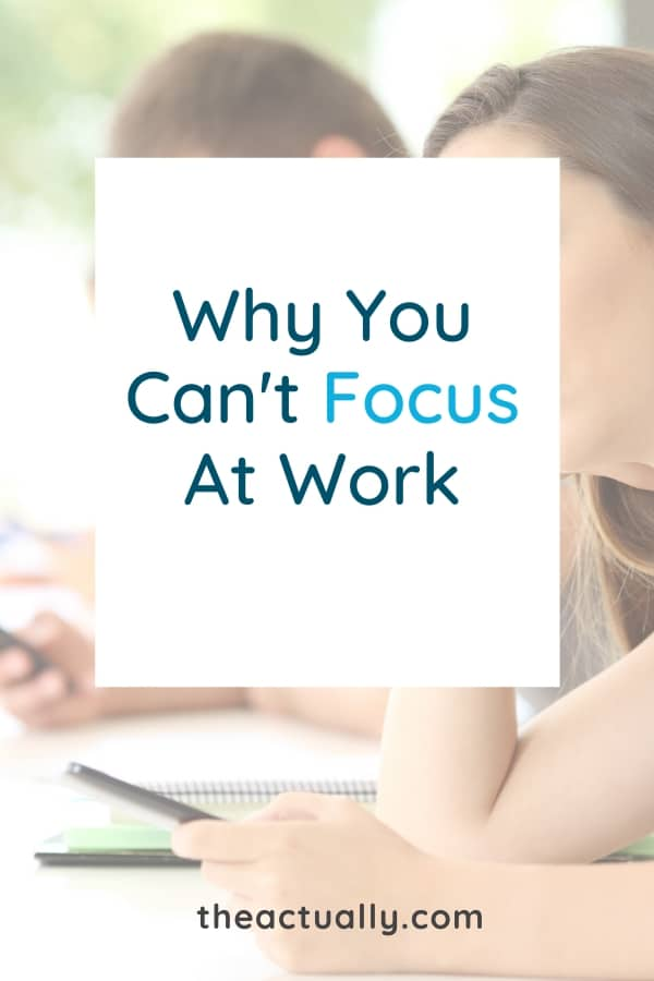 Text: Why you can't focus at work