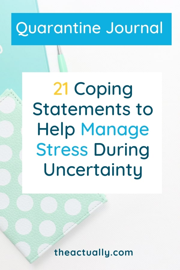 21 Coping Statements to Help Manage Stress During Uncertainty