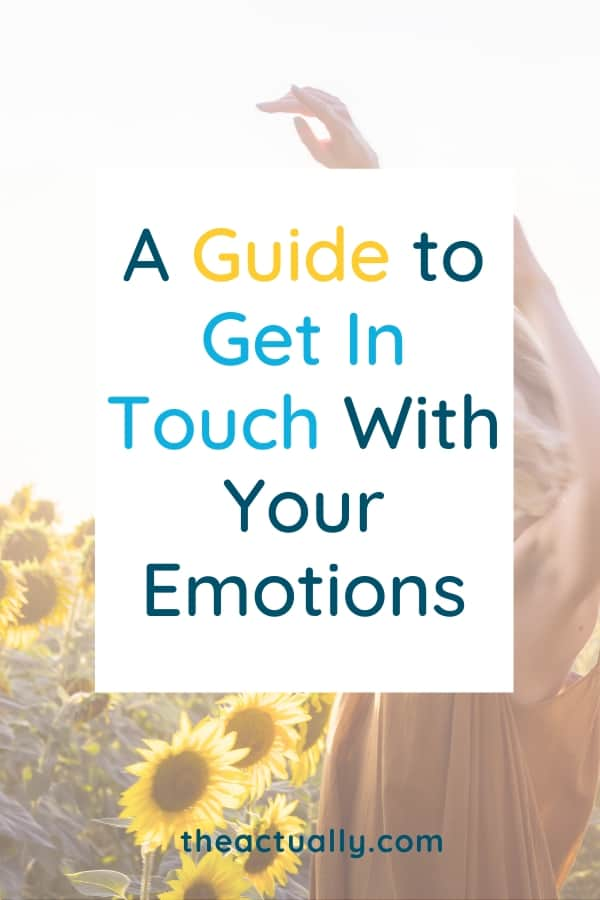 A guide to get in touch with your emotions