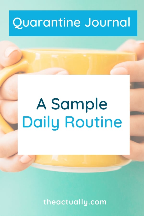 A Sample Daily Routine